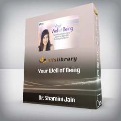 Dr. Shamini Jain - Your Well of Being