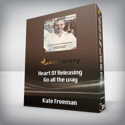 Kate Freeman - Heart Of Releasing - Go all the way