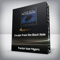 Pastor Ivor Myers - Escape from the Black Hole
