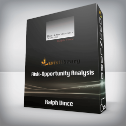 Ralph Vince - Risk-Opportunity Analysis