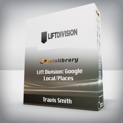 Travis Smith - Lift Division: Google Local/Places